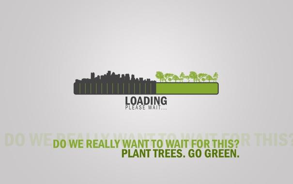Фото обои loading, урбанизация, стойте, конец растениям, please wait