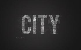 Обои city, город, обои, мысли, английский текст, сумасшедший город