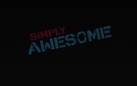 Обои awesome, wallpaper, строки, Надпись, слова