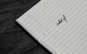 Картинка текст, надпись, листок, what if